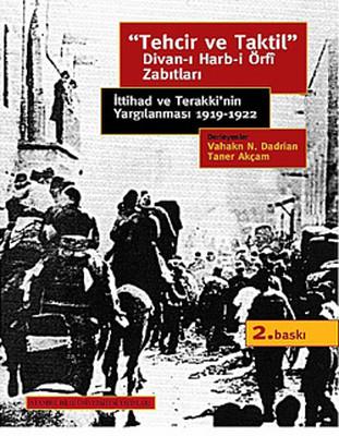 'Tehcir ve Taktil' Divan-ı Harb-i Örfi Zabıtları