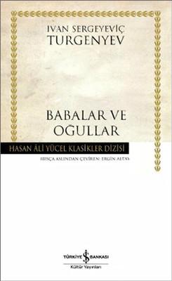 Babalar ve Oğullar - Hasan Ali Yücel Klasikleri