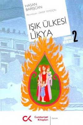 Işık Ülkesi Likya-Anadolu Mitolojisi 2