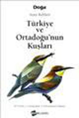 Türkiye ve Ortadoğu' nun Kuşları