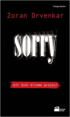 Sorry - Bir Özür Dileme Projesi