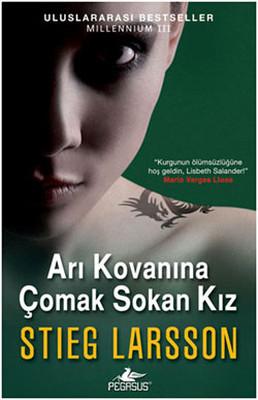 Arı Kovanına Çomak Sokan Kız - Millennium Serisi 3.Kitap