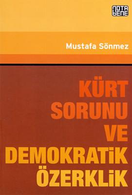 Kürt Sorunu ve Demokratik Özerklik