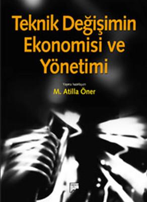 Teknik Değişimin Ekonomisi ve Yönetimi