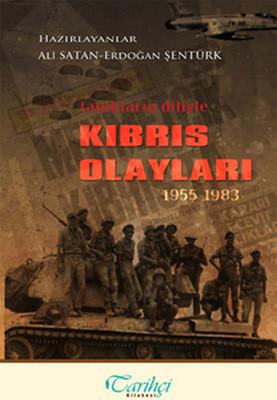 Tanıkların Diliyle Kıbrıs Olayları 1955-1983