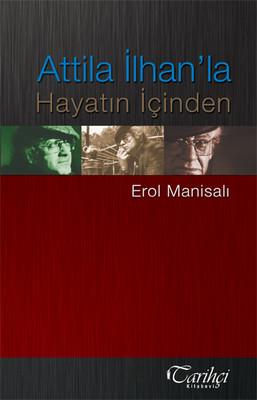 Attila İlhan'la Hayatın İçinden