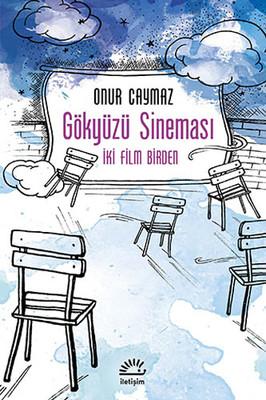 Gökyüzü Sineması - İki Film Birden