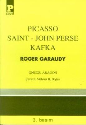 Picasso Saint-John Perse Kafka