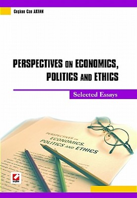 Perspectives on Economics, Politics and Ethics