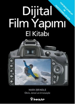 Dijital Film Yapımı El Kitabı