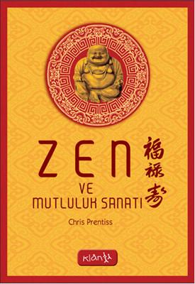 Zen ve Mutluluk Sanatı