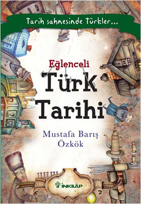 Eğlenceli Türk Tarihi