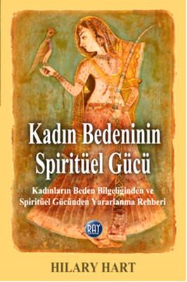 Kadın Bedeninin Spiritüel Gücü