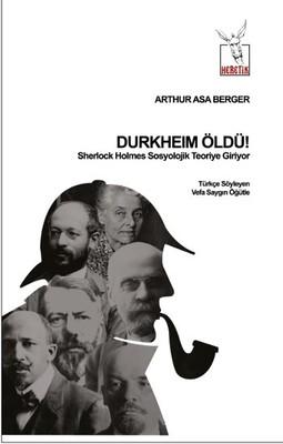 Durkheim Öldü!
