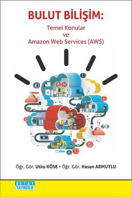 Bulut Bilişim - Temel Konular ve Amazon Web Services AWS
