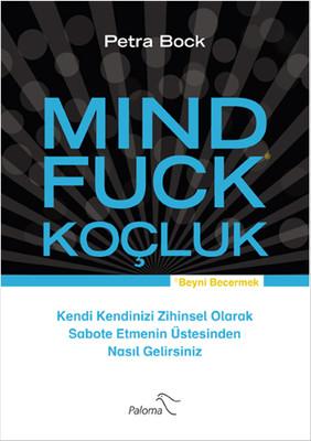 Mind Fuck - Koçluk