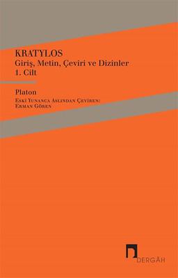 Kratylos 1. Cilt - Giriş, Metin, Çeviri ve Dizinler