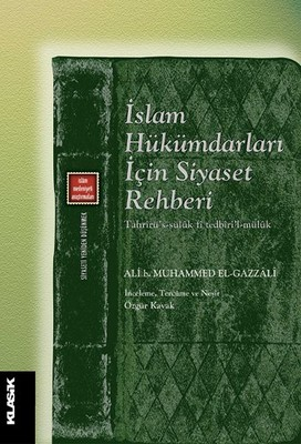 İslam Hükümdarları İçin Siyaset Rehberi