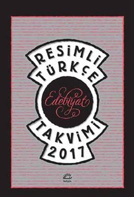 Resimli Türkçe Edebiyat Takvimi 2017