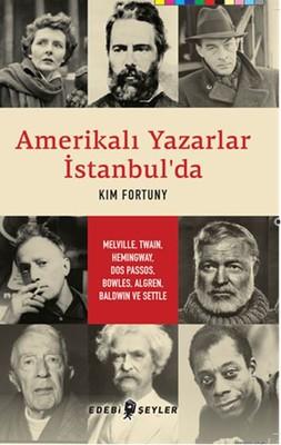 Amerikalı Yazarlar İstanbul'da