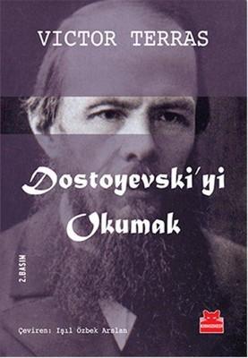 Dostoyevski'yi Okumak