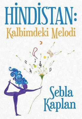 Hindistan-Kalbimdeki Melodi