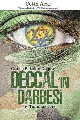 Deccal'ın Darbesi 15 Temmuz 2016
