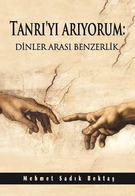 Tanrı'yı Arıyorum-Dinler Arası Benzerlik