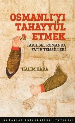 Osmanlı'yı Tahayyül Etmek