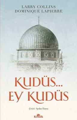 Kudüs... Ey Kudüs