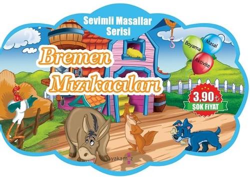 Bremen Mızıkacıları-Sevimli Masalla