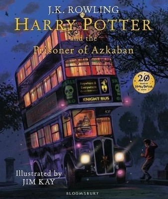 Harry Potter and the Prisoner of Azkaban: Illustrated Edition