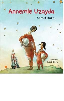 Annemle Uzayda