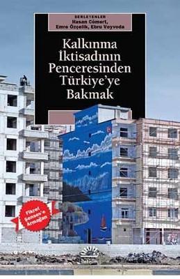 Kalkınma İktisadının Penceresinden Türkiye'ye Bakmak