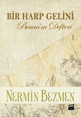 İmzalı-Bir Harp Gelini-Benan'ın Defteri