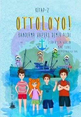 Ottoloyo! 2-Bandırma Vapuru Demir Aldı