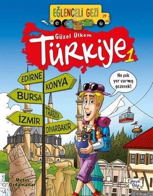 Eğlenceli Gezi-Güzel Ülkem Türkiye 1