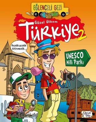Eğlenceli Gezi-Güzel Ülkem Türkiye 2