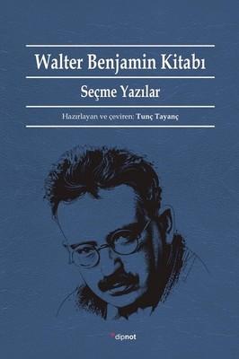 Walter Benjamin Kitabı-Seçme Yazıla, Clz