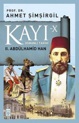 Kayı 10-2.Abdülhamid Han