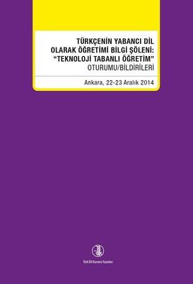 Türkçenin Yabancı Dil Olarak Öğretimi Bilgi Söleni