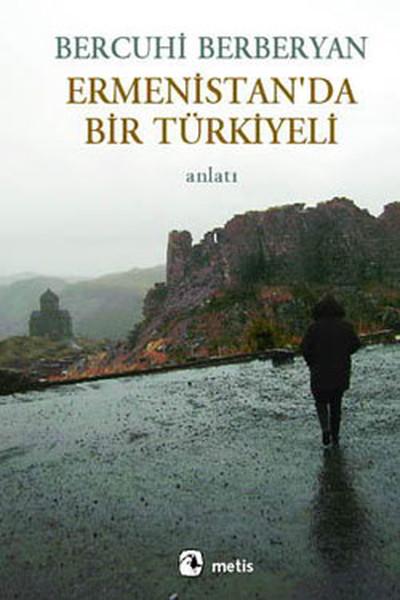 ermenistan'da bir türkiyeli ile ilgili görsel sonucu
