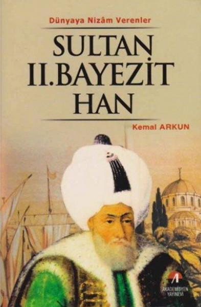 Sultan ii beyazit han 8 osmanl padi ah kitap for Beyazit han suites