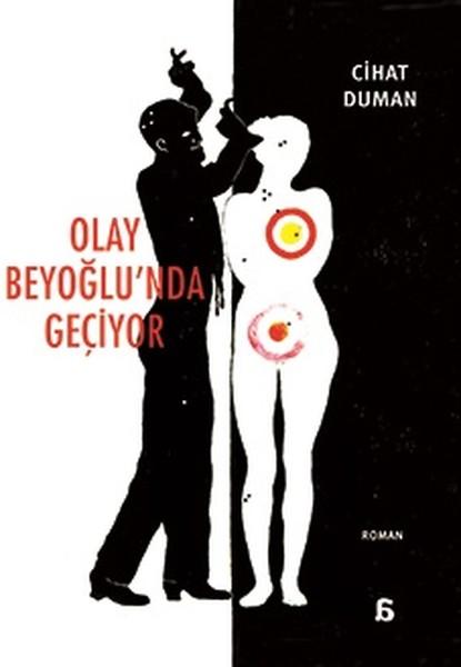 Olay Beyoğlu'nda Geçiyor, Cihat Duman, Agora Kitaplığı
