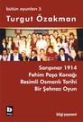 Bütün Oyunları 5 - Fehim Paşa Konağı