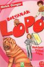 LOPO Reklam Yıldızı Lopo