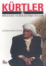Kürtler & Bölgesel ve Bölge Dışı Güçler