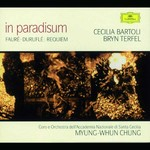 In Paradisum Durufle/Faure: Requiem [Myung-Whun Chung]