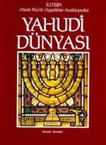 Yahudi Dünyası-Atlaslı Büyük Uygarlıklar Ansiklopedisi 4