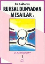 Ruhsal Dünyadan Mesajlar 2